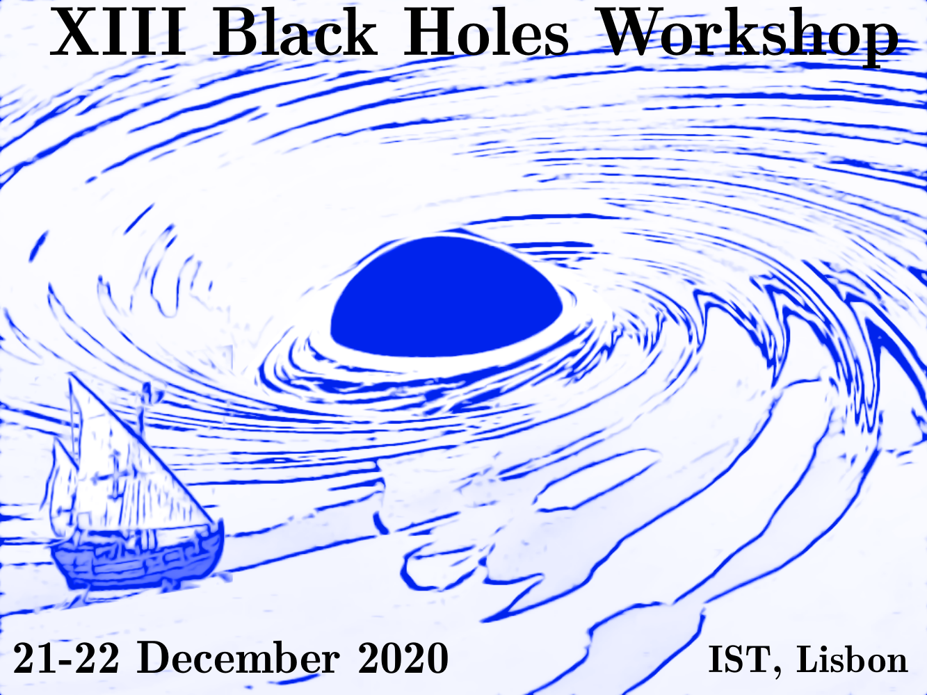 XIII Black Holes Workshop in Lisbon, 21 and 22 December 2020